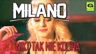 MILANO - Nikt tak nie kocha (Official Video 2016) NOWOŚĆ !