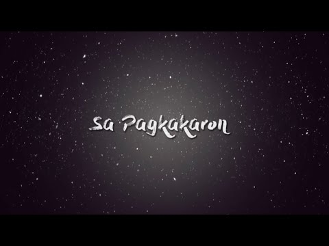 Kurt Fick - Sa Pagkakaron (Official Lyric Video)