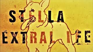 Stella - Extralife (DJ Naughty Rmx)