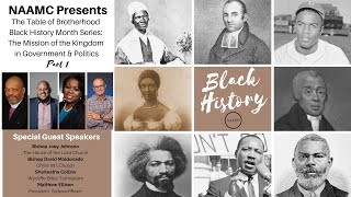 Black History Month Series Topic 1: The Mission of the Kingdom in Government & Politics