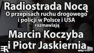 Radiostrada Nocą -  O Policji I Mandatach. [24.08.2017]