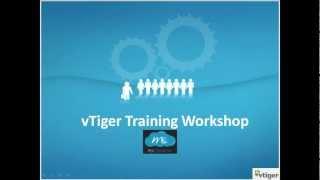 vtiger training opensource crm workshop