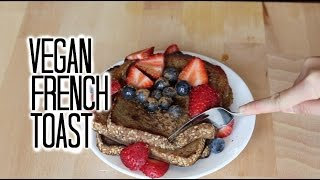 The Best Vegan French Toast!