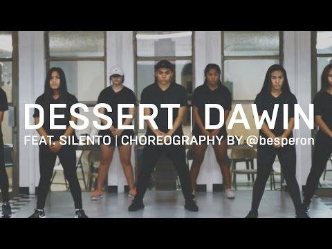 Dawin feat Silento  Dessert Dance #DessertDance  @besperon Choreography