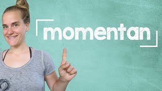 "German Lesson (188) - How to Say ""at the moment"" in German - A2"