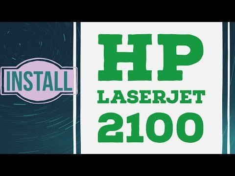 how to install hp laserjet 2100 on windows 7 and windows 10
