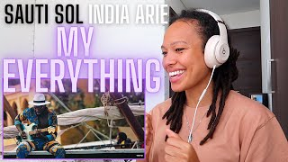 This right here is MUSIC for the SOUL ✨| Sauti Sol ft India Arie - My Everything [American REACTION]
