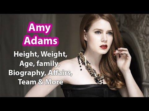 Amy Adams Height, Weight, Age, Boyfriend, Bra Size