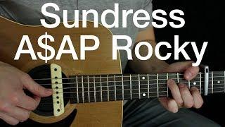 A$AP Rocky - Sundress - Fingerstyle Guitar Lesson