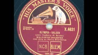 Waldimirs orkester Sång Harry Brandelius - Olympia-Valsen