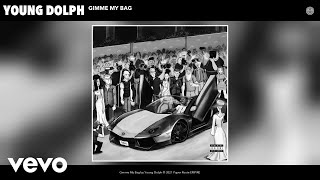 Young Dolph - Gimme My Bag (Audio)