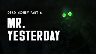 dead Money Part 6: Mr. Yesterday's Corrupt Casino Construction - Fallout New Vegas Lore