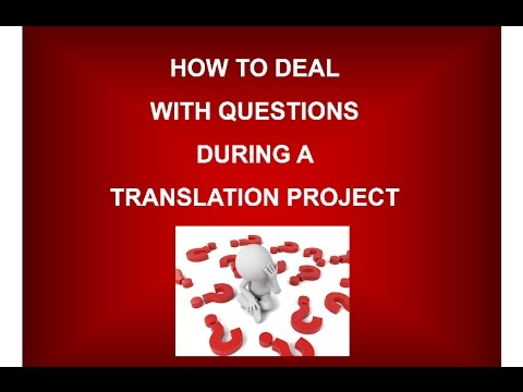 How to deal with questions during a translation project