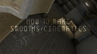 CS:GO TUTORIAL - HOW TO MAKE SMOOTHS/CINEMATICS