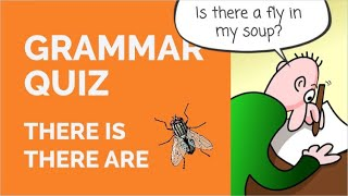 Grammar Quiz - There is/There are