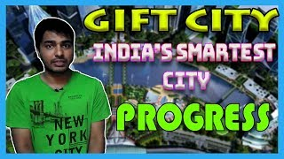 Progress of GIFT(Gujarat International Finance Tec-City) 2018||GIFT City status, GIFT City In Detail