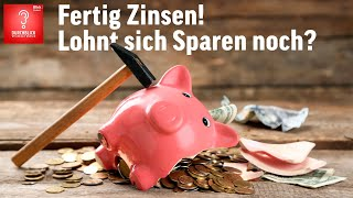 Fertig Zinsen! Lohnt sich Sparen noch? | Durchblick | Blick Podcast