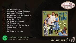 Ramón Veloz y su familia. Esto es Cuba. Colección Perlas Cubanas #181 (Full Album/Album Completo).