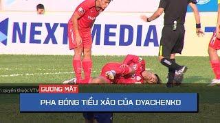 Pha bóng tiểu xảo của Dyachenko khiến cầu thủ HA. Gia Lai nằm sân | On Sports