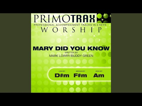 Mary Did You Know (Medium Key: F#M) (Performance Backing Track)