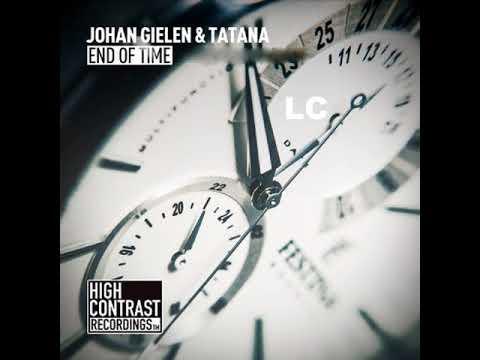 Johan Gielen & DJ Tatana - End Of Time (Johan Gielen Mix 2017)