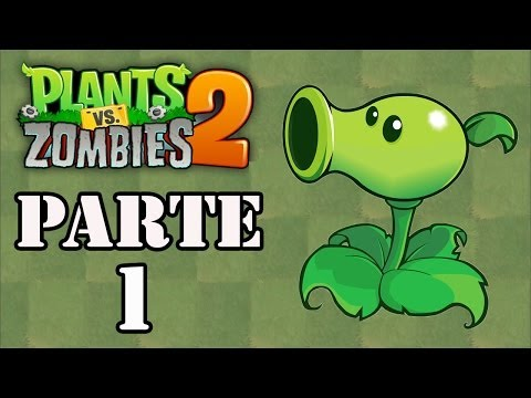 Let's Play : Plants vs Zombies 2 [iPhone] - Parte 1