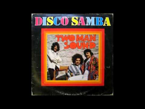 Two Man Sound ‎– Disco Samba  1978  full vinyl album