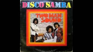 Two Man Sound  Disco Samba 1978 full vinyl album