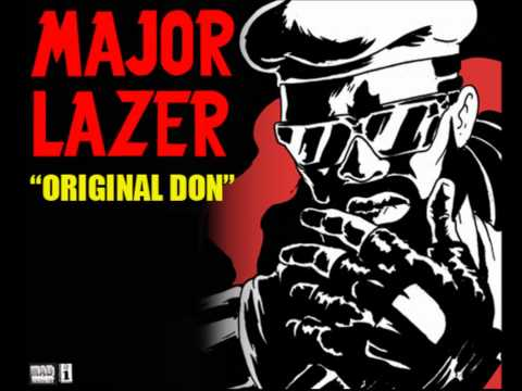 Major Lazer ft The Partysquad  Original Don