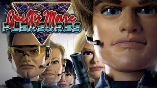 "Team America: World Police (2004)... is a ""Guilty Movie Pleasure"""