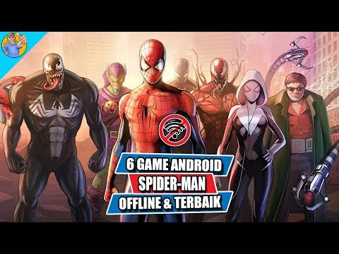 6 Game Android Spider-Man Offline Terbaik
