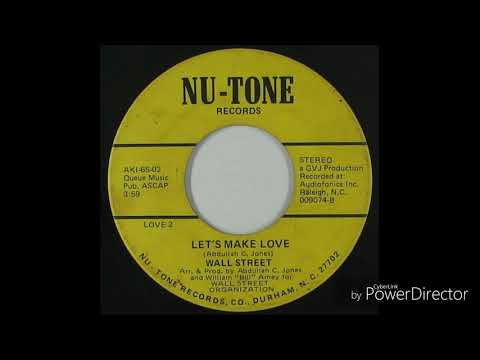 """Wall Street """"Let's Make Love"""" Nu-Tone [1980]"""