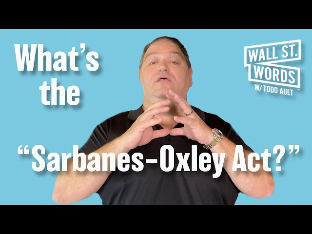 Wall Street Words word of the day = Sarbanes-Oxley Act