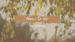 How to do Om Chanting at Home?
