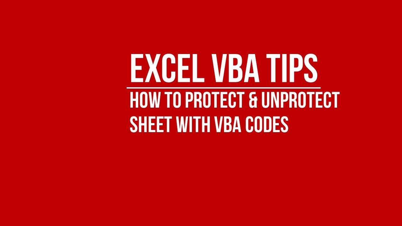 VBA] How to Automatically Protect and Unprotect Sheet Using VBA ...