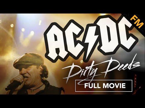 AC/DC: Dirty Deeds (FULL MOVIE)