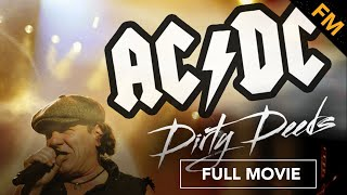 AC/DC: Dirty Deeds (FULL MOVIE)