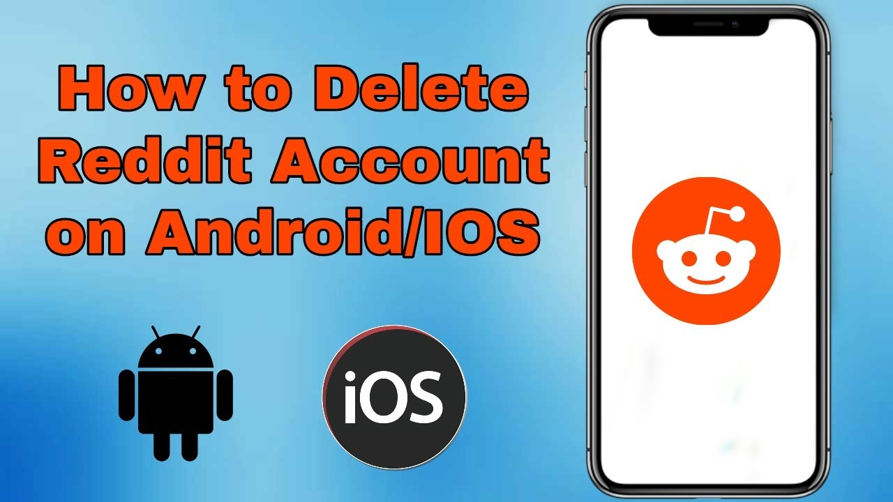 How To Delete Reddit Account On Android/IOS