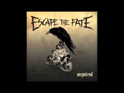 """Escape the Fate - """"Ungrateful"""""""