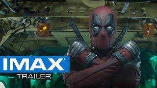 Deadpool 2 IMAX® Trailer
