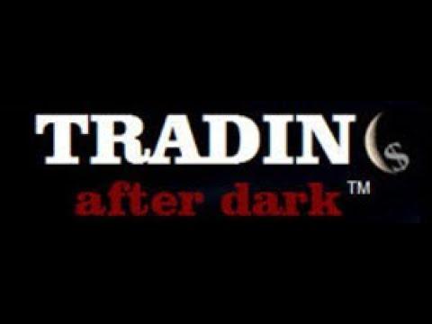 Trading After Dark Pilot Episode