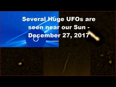 nouvel ordre mondial | Must see! Several Huge UFOs are seen near our Sun - December 27, 2017