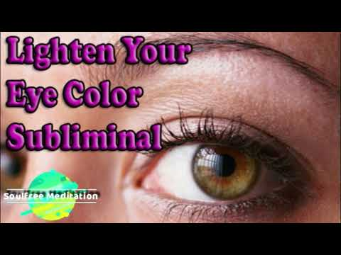 Get Lighter Eyes Fast Change Your Eye Color Powerful Subliminal Affirmations