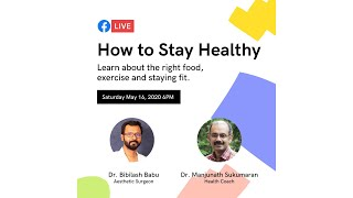 How to Stay Healthy | Dr Manjunath's Facebook Live with Dr Bibilash Babu