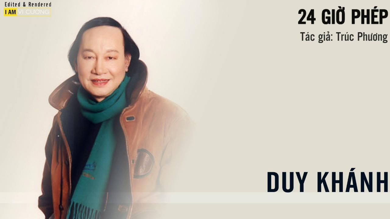 24 giờ phép (Trúc Phương) - Duy Khánh