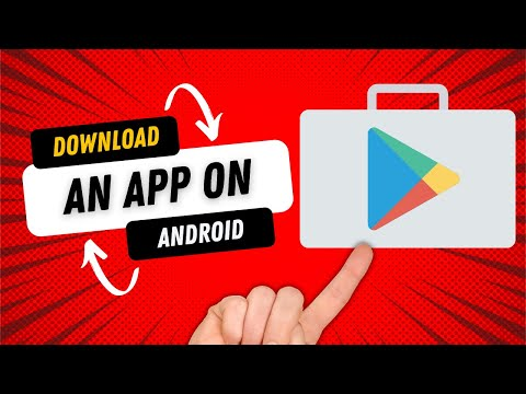 How To Download An App On Android
