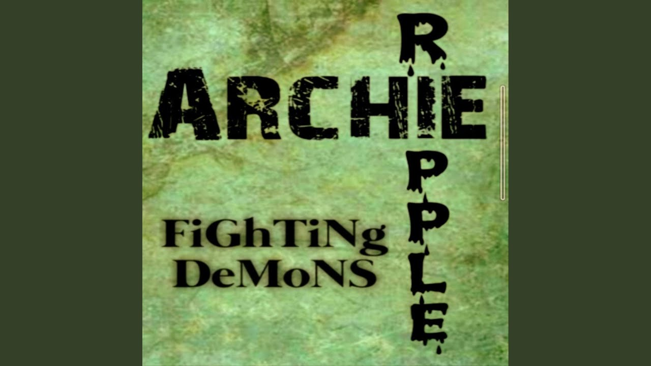 """Archie Ripple """"Fighting Demons"""" Single Review - 28th March 2021"""