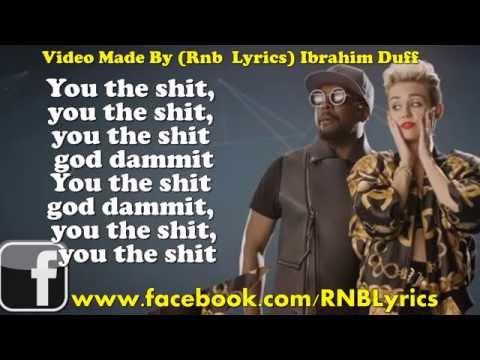 WillIAm Feeling Myself LYRICS  Ft Miley Cyrus Wiz Khalifa Amp French Montana   YouTube