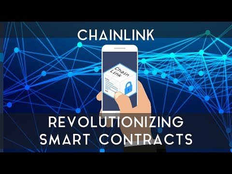 CHAINLINK | Revolutionizing Smart Contracts