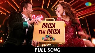 Paisa Yeh Paisa | Full Song | पैसा ये पैसा | Total Dhamaal | Ajay|Anil|Madhuri|Riteish|Arshad|Javed